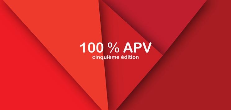 Exhibition 100% APV5 : 03>10/03/2017